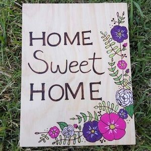 Home Sweet Home floral wood burned wall sign